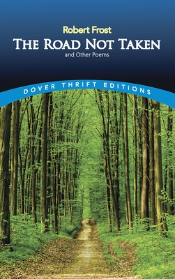 The Road Not Taken and Other Poems (Dover Thrift Editions) Cover Image
