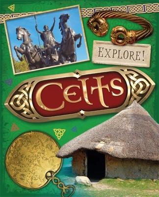 Explore!: Celts Cover Image