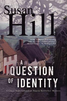 A Question of Identity: A Simon Serrailler Mystery Cover Image