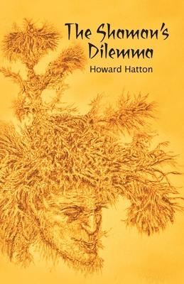 The Shaman's Dilemma Cover Image