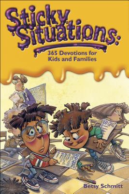 Sticky Situations: 365 Devotions for Kids and Families Cover Image