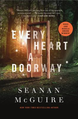 Every Heart a Doorway (Wayward Children #1) Cover Image