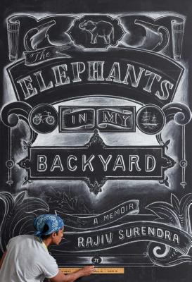 The Elephants in My Backyard: A Memoir Cover Image