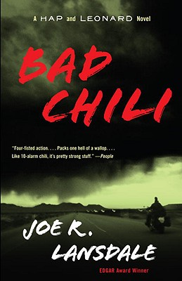 Bad Chili: A Hap and Leonard Novel (4) (Hap and Leonard Series #4) Cover Image