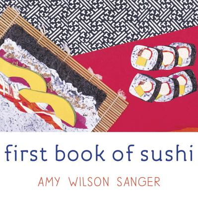 First Book of Sushi (World Snacks Series) Cover Image