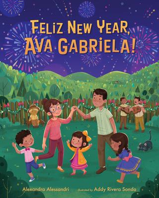 Book Review: Feliz New Year, Ava Gabriela! by Alexandra Alessandri, illustrated by Addy Rivera Sonada