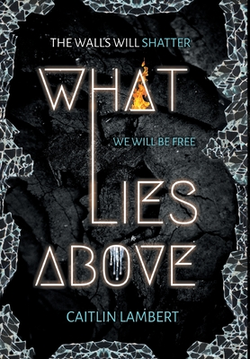 What Lies Above Cover Image