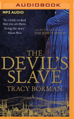 Cover for The Devil's Slave (Frances Gorges Historical Trilogy #2)