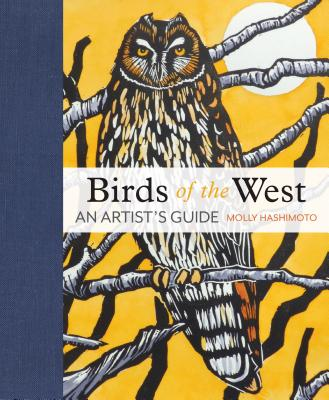 Birds of the West: An Artist's Guide Cover Image