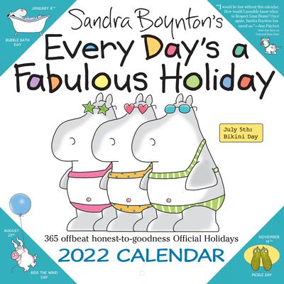 Cover for Sandra Boynton's Every Day's a Fabulous Holiday 2022 Wall Calendar