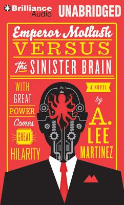 Emperor Mollusk Versus the Sinister Brain Cover Image