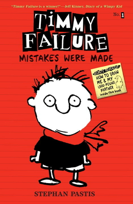 Timmy Failure: Mistakes Were Made Cover Image