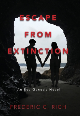 Escape From Extinction, An Eco-Genetic Novel Cover Image