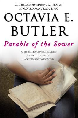 Parable of the Sower (Earthseed #1) Cover Image