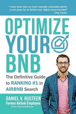 Optimize YOUR Bnb: The Definitive Guide to Ranking #1 in Airbnb Search Cover Image