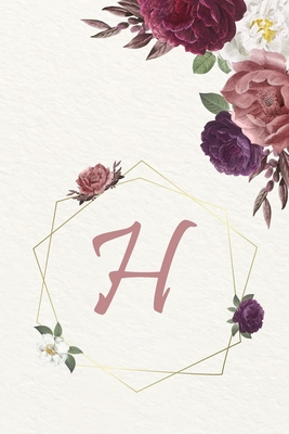 H: Cute Initial Monogram Letter H College Ruled Notebook. Pretty Personalized Medium Lined Journal & Diary for Writing & Cover Image
