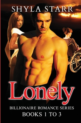 Lonely Billionaire Romance Series - Books 1 to 3 Cover Image