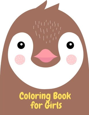 Coloring Book for Girls: Coloring Pages for Children ages 2-5 from funny and variety amazing image. Cover Image