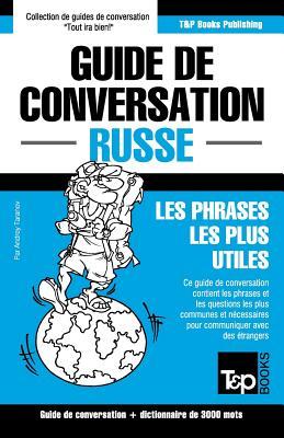 Guide de conversation Français-Russe et vocabulaire thématique de 3000 mots (French Collection #262) Cover Image