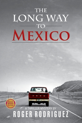 The Long Way to Mexico Cover Image