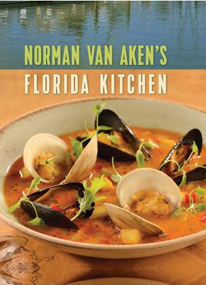Norman Van Aken's Florida Kitchen Cover Image