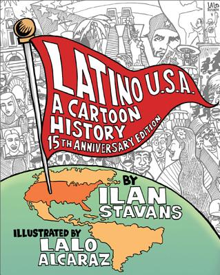 Latino U.S.A.: A Cartoon History Cover Image