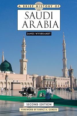 A Brief History of Saudi Arabia (Brief History Of... (Checkmark Books)) Cover Image