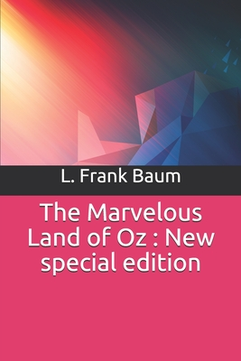 The Marvelous Land of Oz: New special edition Cover Image