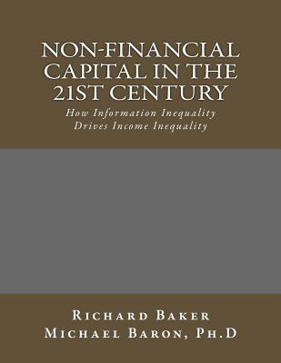 Non-Financial Capital in the 21st Century: How Information Inequality Drives Income Inequality Cover Image