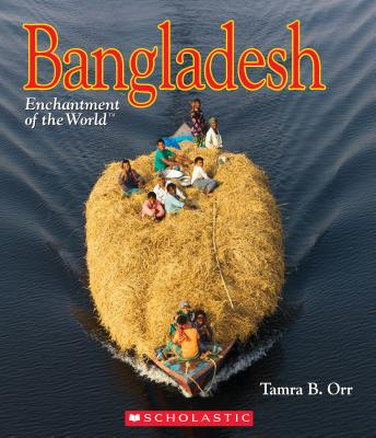Bangladesh (Enchantment of the World) (Library Edition) Cover Image