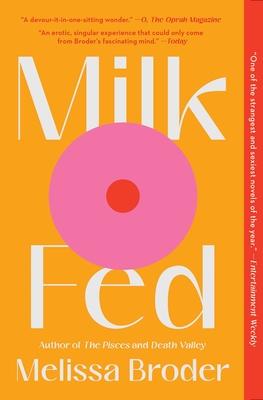 Milk Fed: A Novel Cover Image