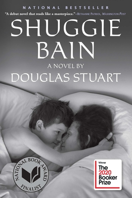 Shuggie Bain: A Novel (Booker Prize Shortlist) Cover Image