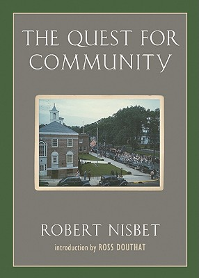 The Quest for Community: A Study in the Ethics of Order and Freedom Cover Image