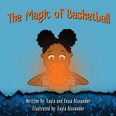 The Magic of Basketball Cover Image