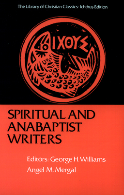 Spiritual and Anabaptist Writers Cover