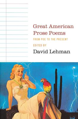 Great American Prose Poems: From Poe to the Present Cover Image