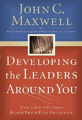 Developing the Leaders Around You Cover