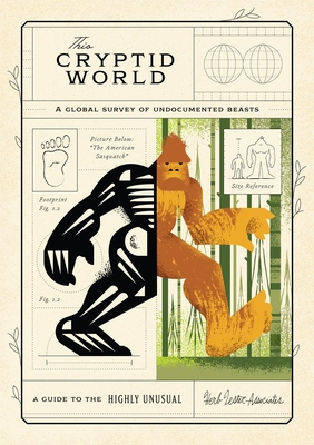 This Cryptid World: A Global Survey of Undocumented Beasts