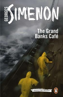 The Grand Banks Café (Inspector Maigret #8) Cover Image