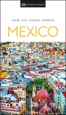 DK Eyewitness Mexico (Travel Guide) Cover Image