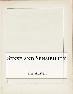 a report on the book sense and sensibility by jane austen Sense and sensibility, jane austen's first published novel, focuses on the lives and loves of two sisters, elinor and marianne dashwood the sensible elinor and the sensitive marianne both fall for men whose affections are otherwise engaged.