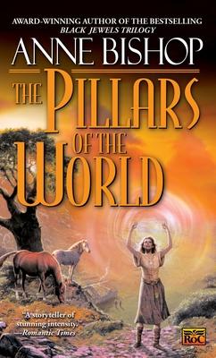Cover for The Pillars of the World (Tir Alainn Trilogy #1)