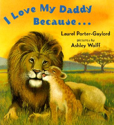 I Love My Daddy Because...Board Book Cover Image