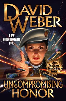 Uncompromising Honor (Honor Harrington  #19) Cover Image