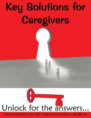 Key Solutions for Caregivers: Unlock for the answers... Cover Image
