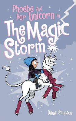 Phoebe and Her Unicorn in the Magic Storm Cover Image