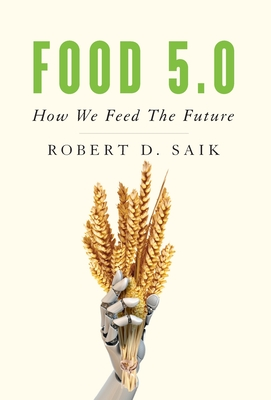 Food 5.0: How We Feed The Future Cover Image