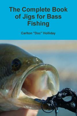 The Complete Book of Jigs for Bass Fishing Cover Image
