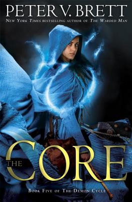 The Core: Book Five of the Demon Cycle Cover Image
