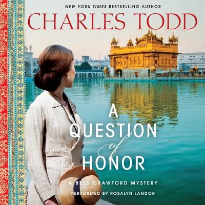 A Question of Honor: A Bess Crawford Mystery (Bess Crawford Mysteries #5) Cover Image